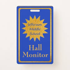 Badge Office School Hall Monitor Badge School Hall Hall Badge