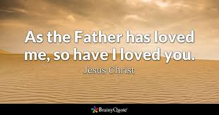 Father Love Quotes New Jesus Christ Quotes BrainyQuote
