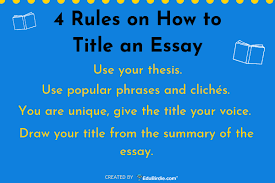 Full Guide On How To Title An Essay Successfully Edubirdie Com