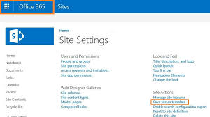 sharepoint online templates how to create a site as site template in sharepoint online