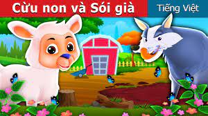 Cừu non và Sói già | Chuyen co tich | Truyện cổ tích việt nam - YouTube