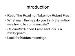robert frost the road not taken essay essay on the road not taken by robert frost gxart orgthe road not taken robert