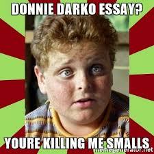 donnie darko essay youre killing me smalls sandlot meme generator