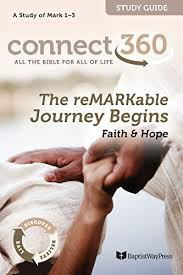 The reMARKable Journey Begins: Faith & Hope (A Study of Mark 1-3  (Connect360 Bible Study Guides) - Kindle edition by Shotwell, Wesley, Powers,  Leigh, Curran, Chris, Camp, Ken. Religion & Spirituality Kindle
