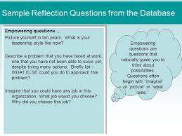 using the reflection screen in the online wbl database spring  sample reflection questions from the database empowering questions picture yourself in ten years