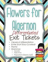flowers for algernon by daniel keyes minute book report  flowers for algernon differentiated exit tickets