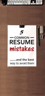 Resume Tips 2016 - The 5 Most Common Mistakes People Make On Their ...