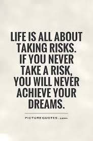 Risk Quotes | Risk Sayings | Risk Picture Quotes (119 Images)
