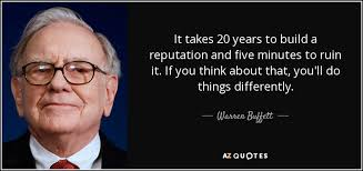Warren Buffett on my Reputation.,