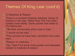 all you need to know about king lear ppt  themes of king lear cont d