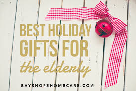 gift ideas for your elderly loved one