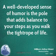 Sense Of Humor Quotes Fascinating William Arthur Ward Life Quotes QuoteHD