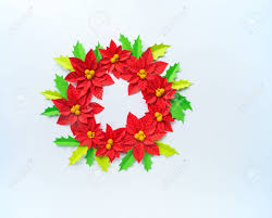 Christmas Paper Flower Wreath Paper Flower Poinsettia And Leaves Of Holly Christmas Wreath