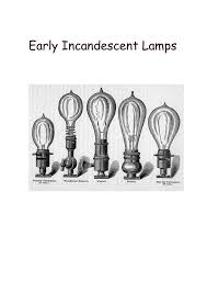 Early Incandescent Lamps
