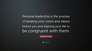 "Quotes On Leadership Unique Stephen R Covey Quote ""Personal Leadership Is The Process Of"
