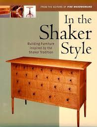 the shakers furniture. plain furniture shakers design book pic from  httpwwwgiftsofwoodcomcustom_furniture_style with the shakers furniture
