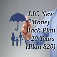 Lic New Money Back Plan 20 Years 820 Review Features