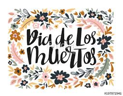 Dia Quote Stunning Dia De Los Muertos Hand Written Lettering Holiday Quote In The