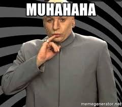 Image result for muhahaha