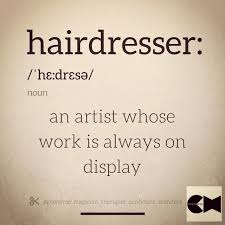Best Definition Of A Hairdresserever HOT Beauty Magazine Beauteous Hairstylist Quotes