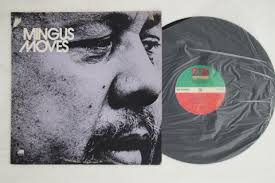 Charles Mingus - Mingus Moves Records Mail Order RECORD CITY Japan