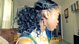 Natural Hairstyles Ponytails Natural Hair Braidout Ponytail Tutorial Youtube