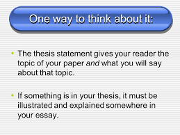 the thesis statement of an essay must be literary analysis middle the thesis statement what is a thesis statement a thesis one way to think about it