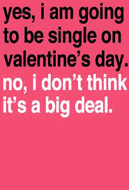 Funny Quotes For Singles On Valentine's Day