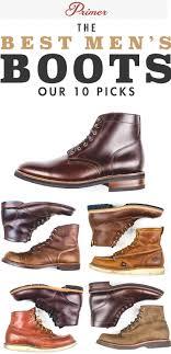 the best men s boots primer s 10 picks