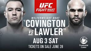 Watch UFC Fight Night Covington vs Lawler 8/3/19 - 3rd August 2019