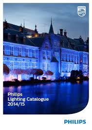 Philips Lighting Online Catalogue Philips Lighting Catalogue 2014 Final Interactive1 Europe By