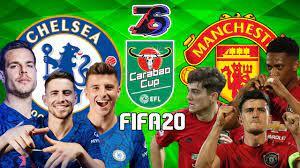คาราบาวคัพ   เชลซี ปะทะ แมนยู   FIFA 20   รอบ 16 สุดท้าย - YouTube