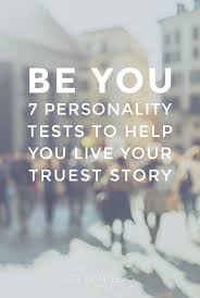 best ideas about personality tests warriors com 7 personality tests to help you live your truest story