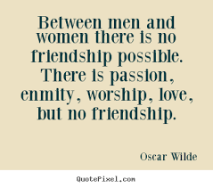 Quotes About Male Friendship Friendship Between Men And Women Quotes Quotes 39