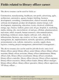 Top 8 Library Officer Resume Samples