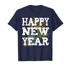 Happy New Year Shirt Design Amazon Com New Years Eve Special Gift Design Happy New Year