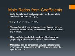 mole ratios from coefficients write the balanced reaction equation for the complete combustion of propane