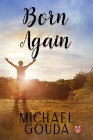 Born Again eBook by Michael Gouda - 1230002558295   Rakuten Kobo United  States