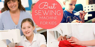 Best Sewing Machine For Children
