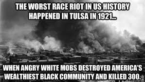 Image result for 1921 Tulsa black wall street riots