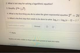 what is last step for solving a logarithmic equation 3 simplity