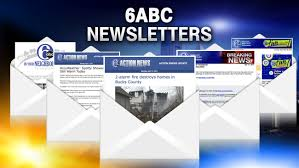 News Letters 6abc Newsletters 6abc Com