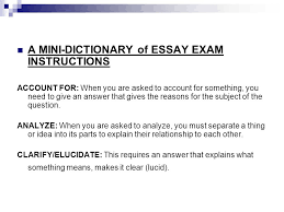 preparing for an essay exam ppt  a mini dictionary of essay exam instructions