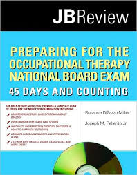Preparing For The Occupational Therapy National Board Exam 45 Days