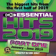 Dmc Essential Hits 2019 Volume 1 The Biggest Best Essential Chart Hits From The First Half Of 2019