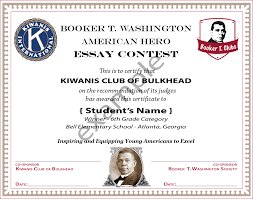 booker t washington society btw american hero essay contest children benefit from learning thinking and writing about living right schools benefit from reinforcing the development of positive character habits