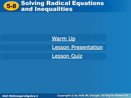 solving radical equations and inequalities 5 8