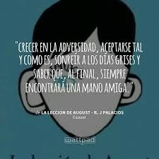 August Quotes 52 Best Estoy Leyendo La Leccion De August R J Palacios En Wattpad