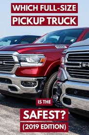 Which Full-Size Pickup Truck is the Safest? (2019 edition) - Vehicle HQ