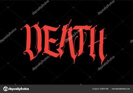 Gothic Nápis Smrt Vektor Písmo Tetování Tato Věta Izolovaná černém